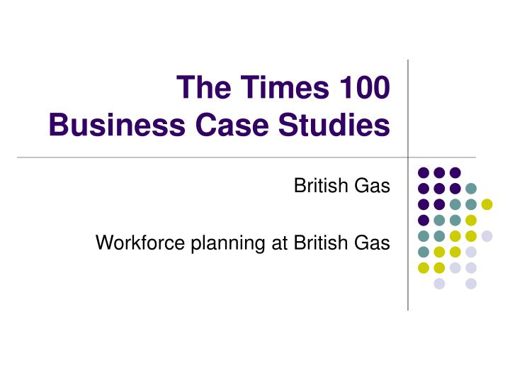the times 100 business case studies n.