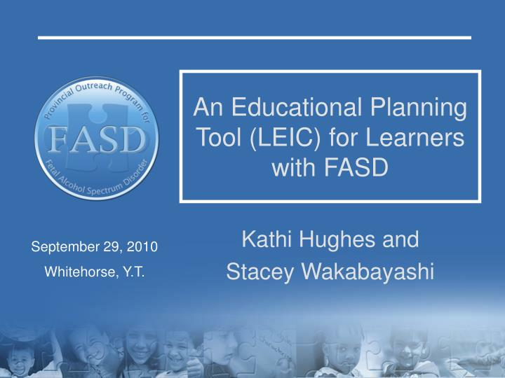 an educational planning tool leic for learners with fasd n.