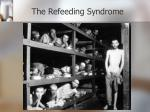 the refeeding syndrome79