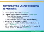 normothermia change initiatives highlights