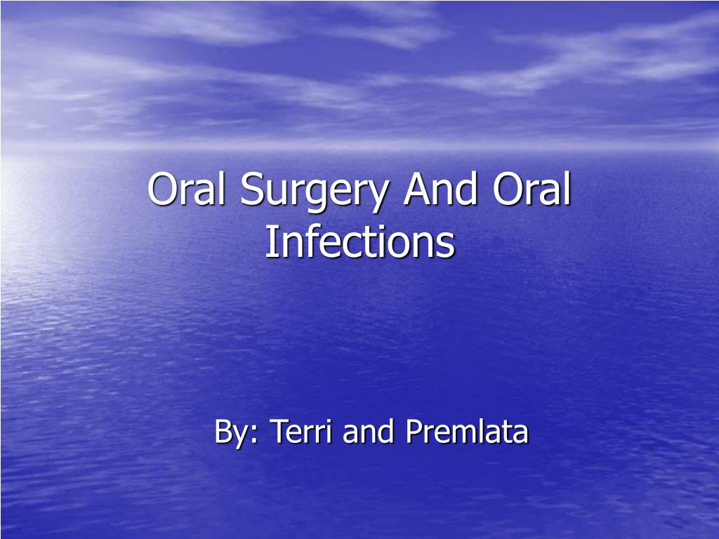 oral surgery and oral infections l.