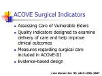 acove surgical indicators