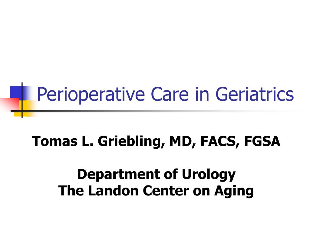 perioperative care in geriatrics l.