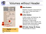 volumes without header56