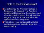 role of the first assistant