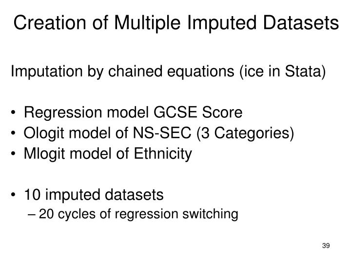 Creation of Multiple Imputed Datasets