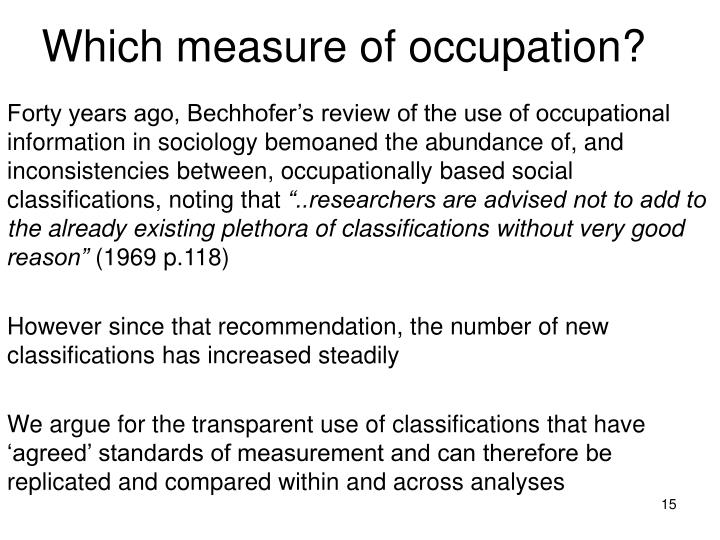 Which measure of occupation?