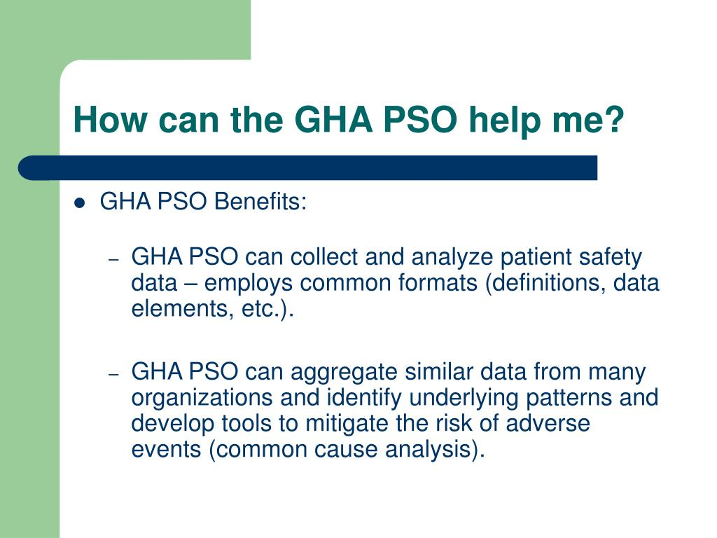 How can the GHA PSO help me?