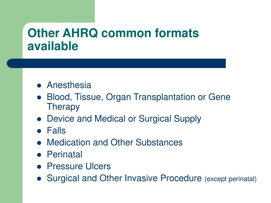 Other AHRQ common formats available