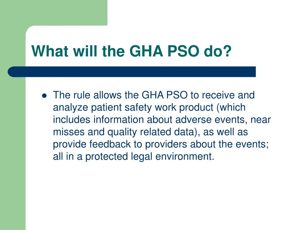 What will the GHA PSO do?