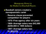 monopsony power in the market for baseball players