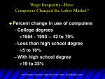 wage inequality have computers changed the labor market2