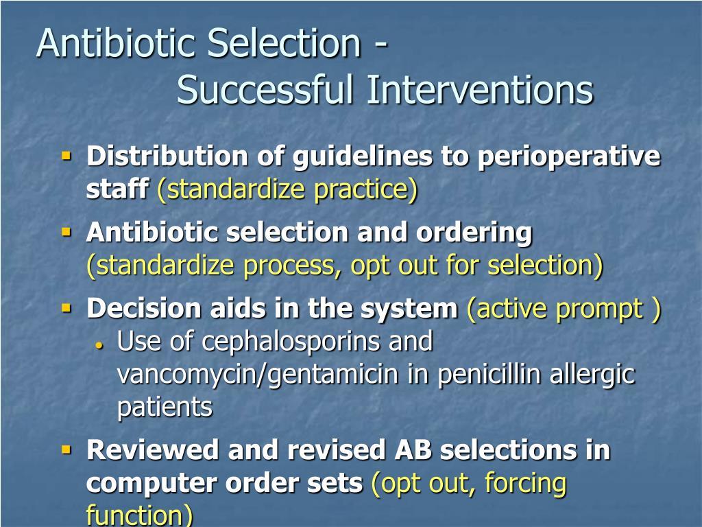 Antibiotic Selection -