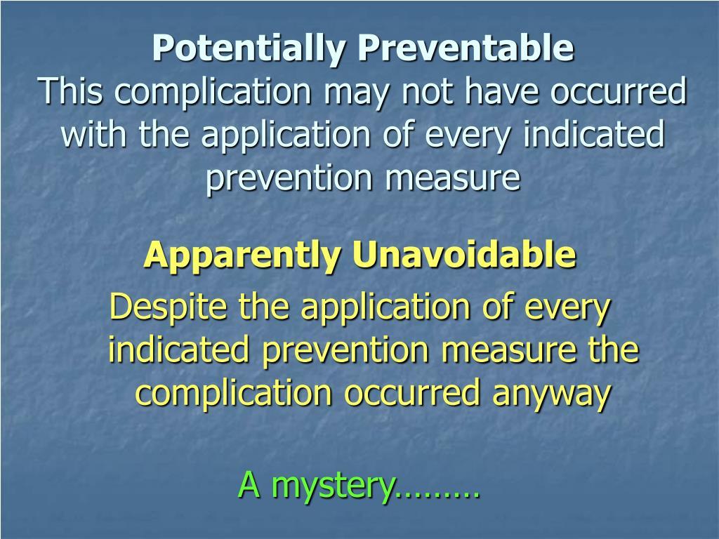 Potentially Preventable