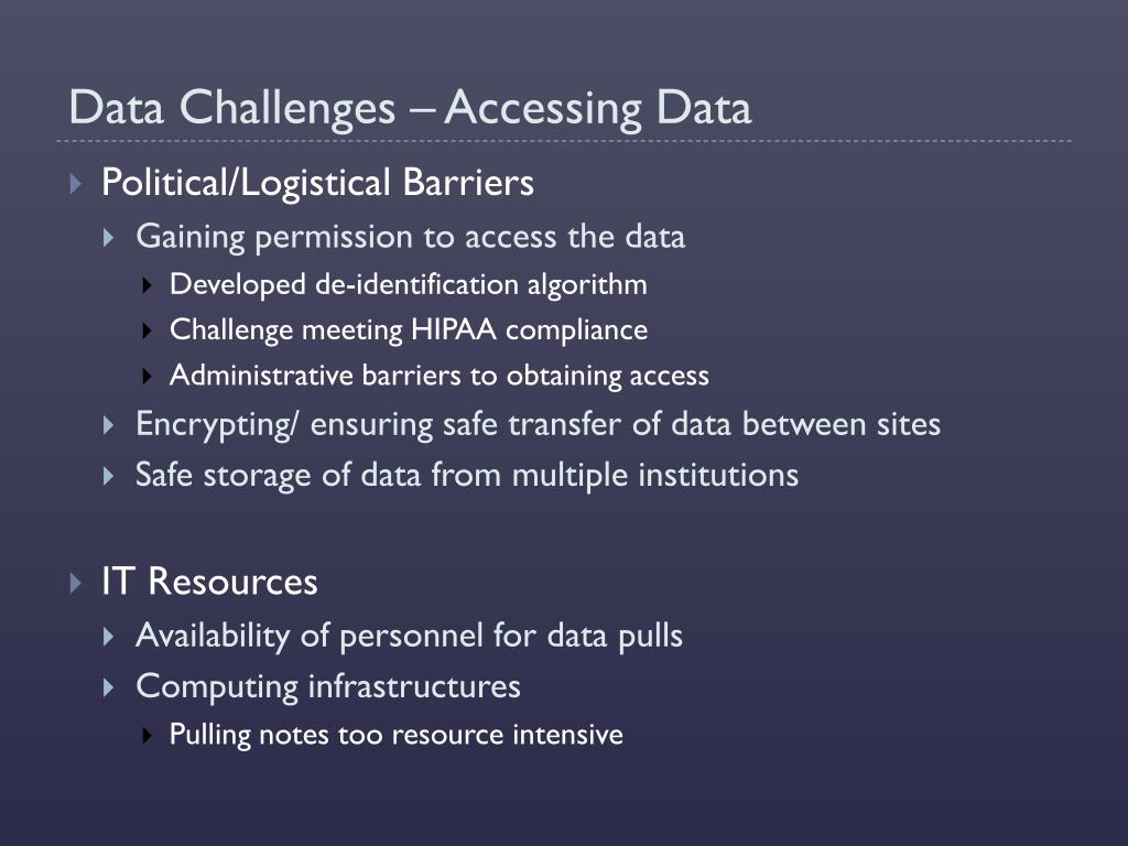 Data Challenges – Accessing Data