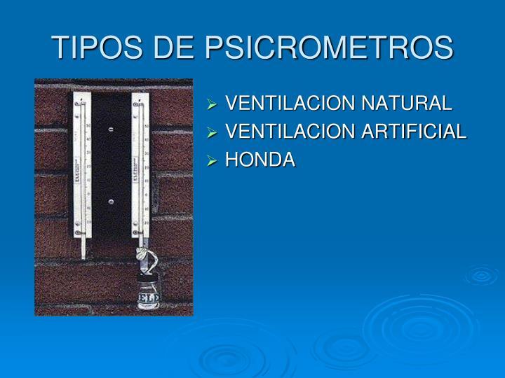 TIPOS DE PSICROMETROS