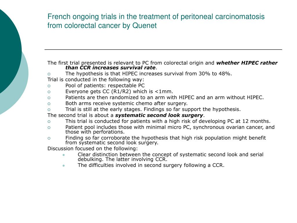 French ongoing trials in the treatment of peritoneal carcinomatosis from colorectal cancer by Quenet