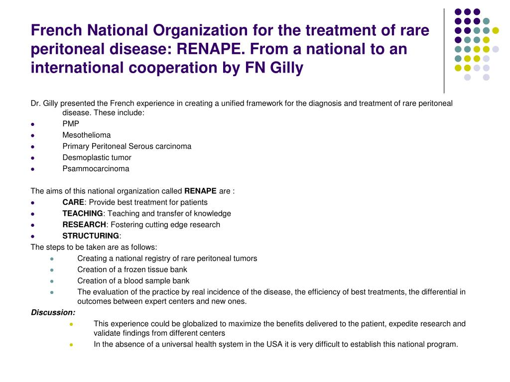 French National Organization for the treatment of rare peritoneal disease: RENAPE. From a national to an international cooperation by FN Gilly