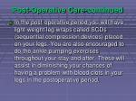 post operative care continued