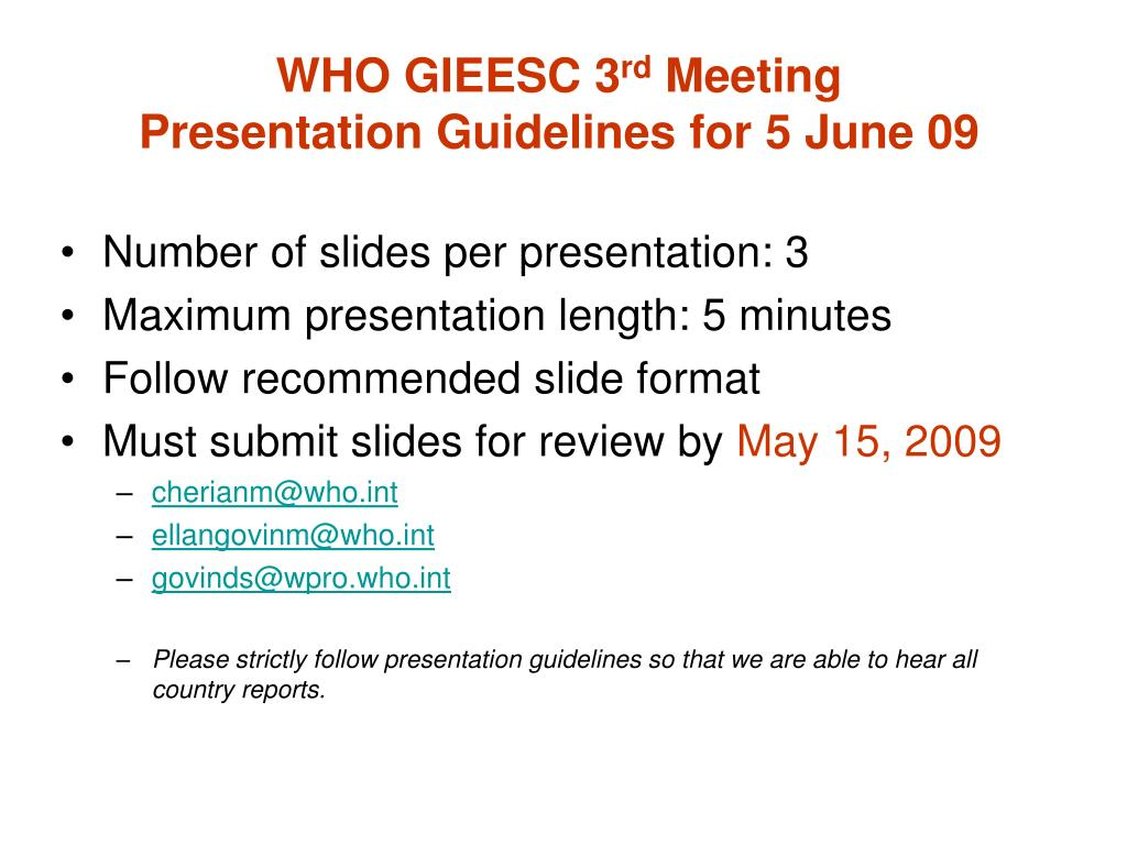 who gieesc 3 rd meeting presentation guidelines for 5 june 09 l.