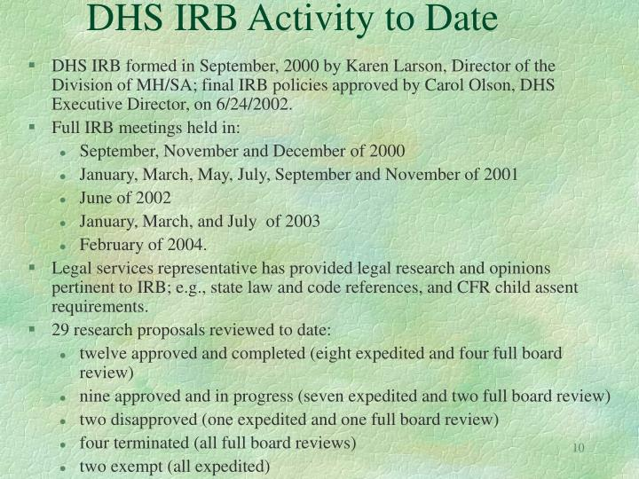 DHS IRB Activity to Date
