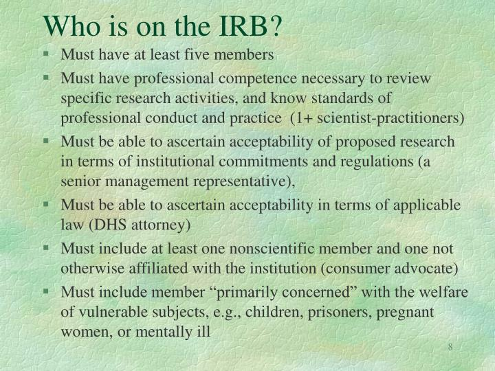 Who is on the IRB?