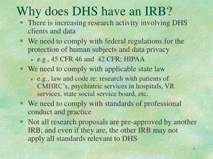 Why does DHS have an IRB?