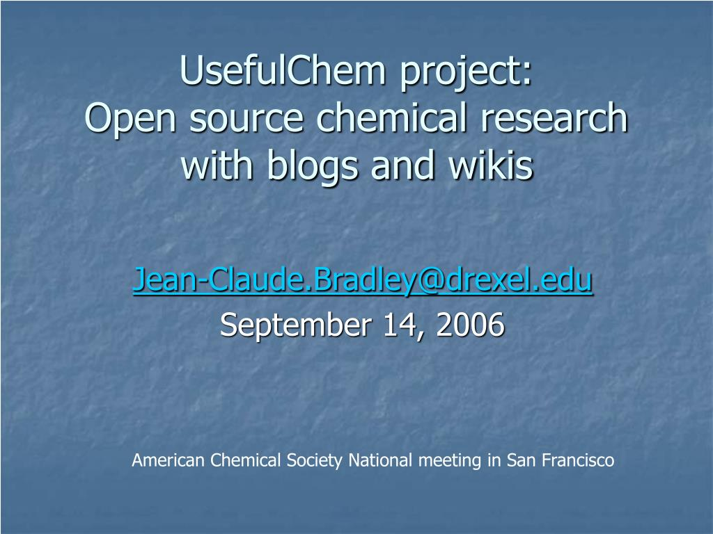 usefulchem project open source chemical research with blogs and wikis