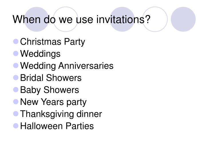 When do we use invitations
