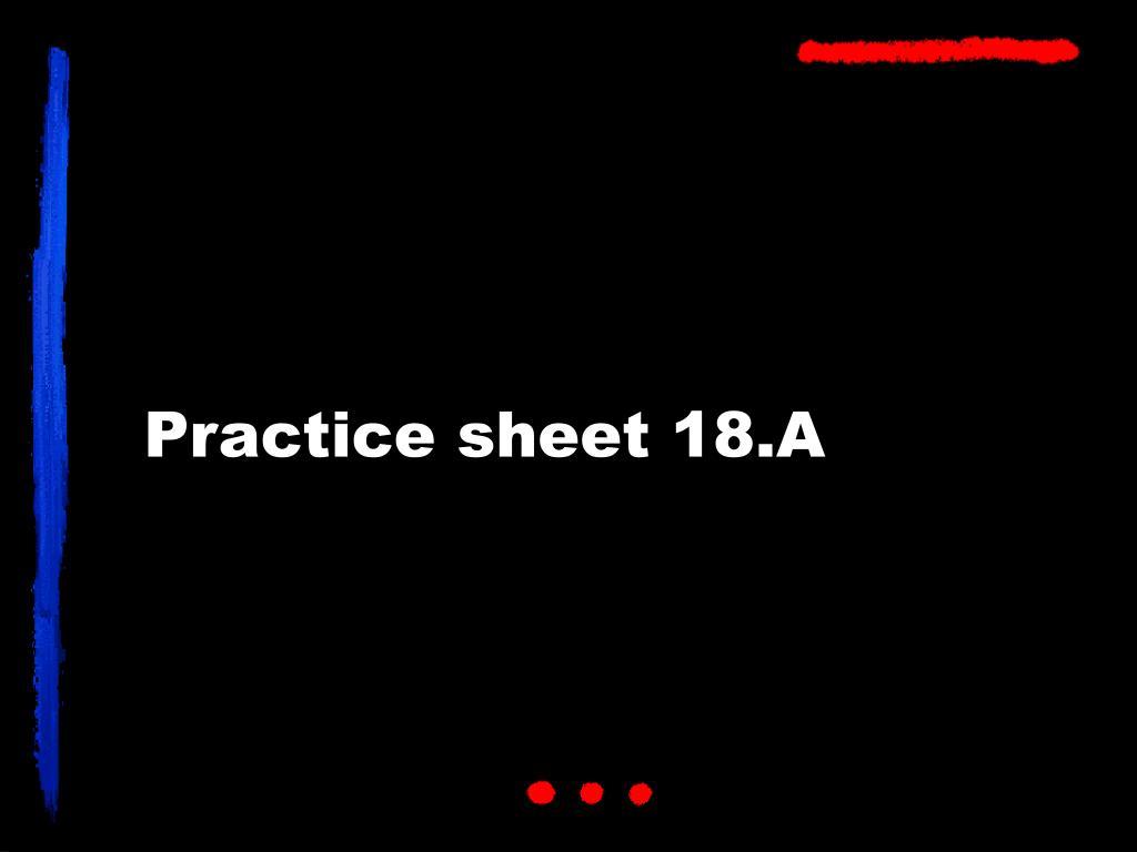 practice sheet 18 a l.