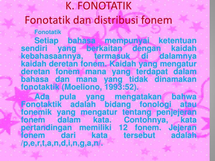K. FONOTATIK