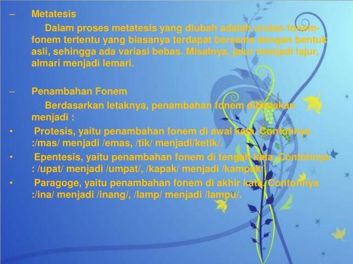 Metatesis
