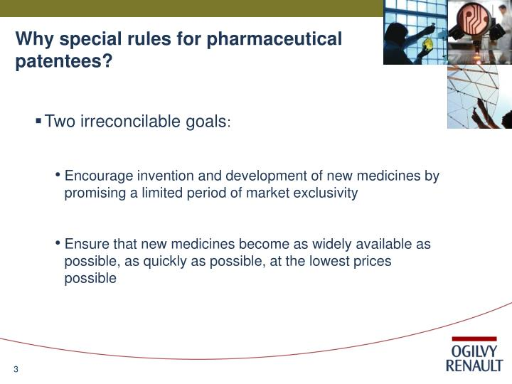 Why special rules for pharmaceutical patentees