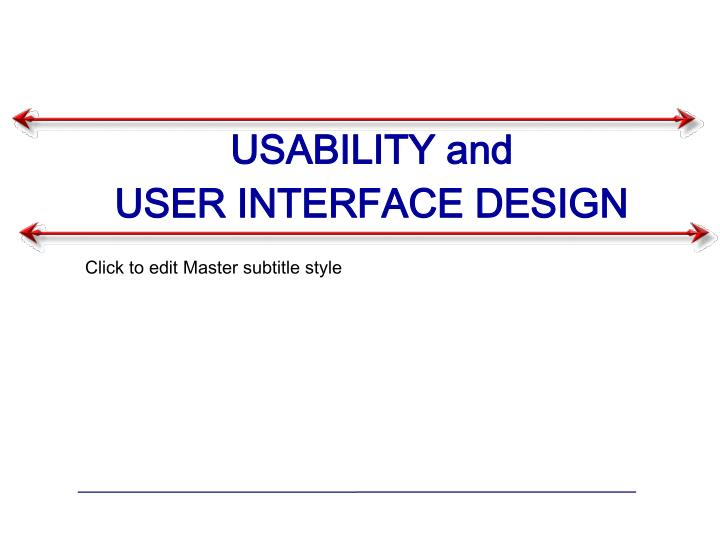 usability and user interface design n.