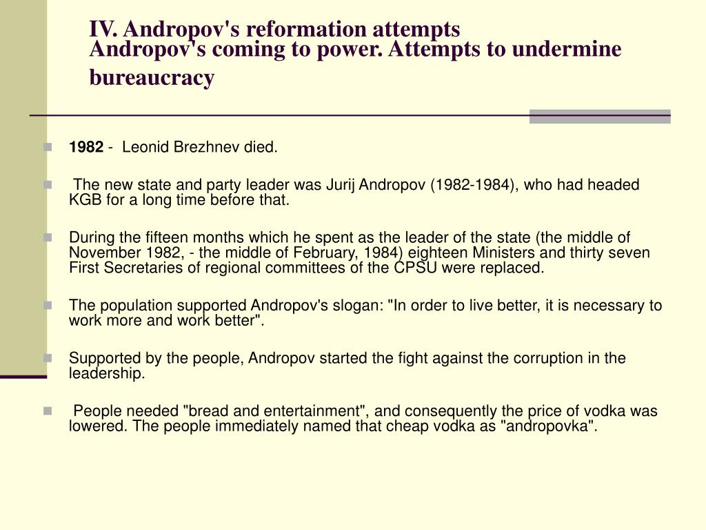 IV. Andropov's reformation attempts