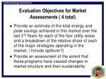evaluation objectives for market assessments 4 total