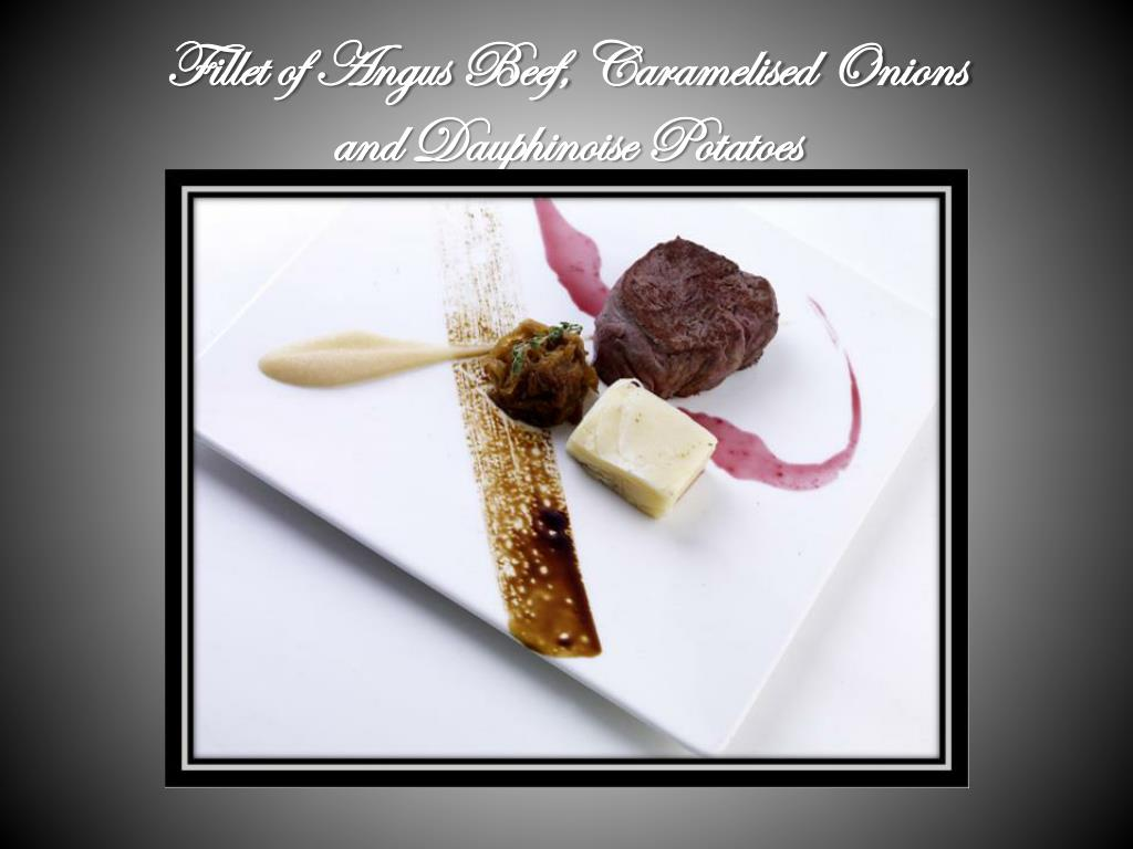 Fillet of Angus Beef, Caramelised Onions