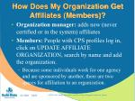 how does my organization get affiliates members