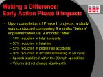 making a difference early action phase ii impacts