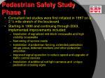 pedestrian safety study phase 1