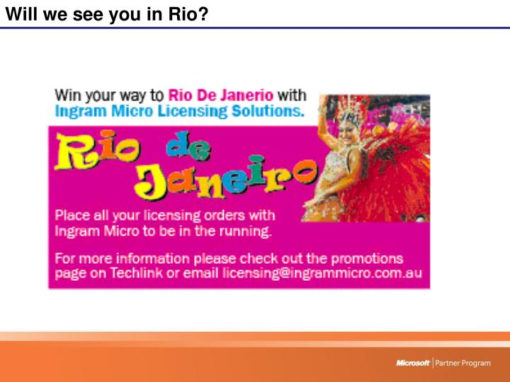 Will we see you in Rio?