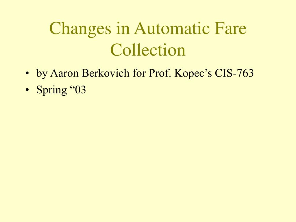 changes in automatic fare collection l.