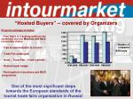 hosted buyers covered by organizers