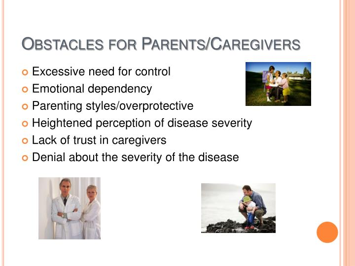 Obstacles for Parents/Caregivers