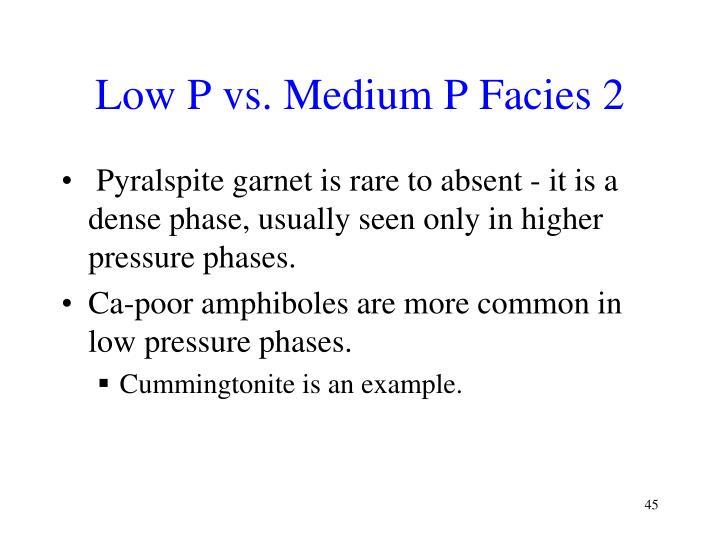 Low P vs. Medium P Facies 2