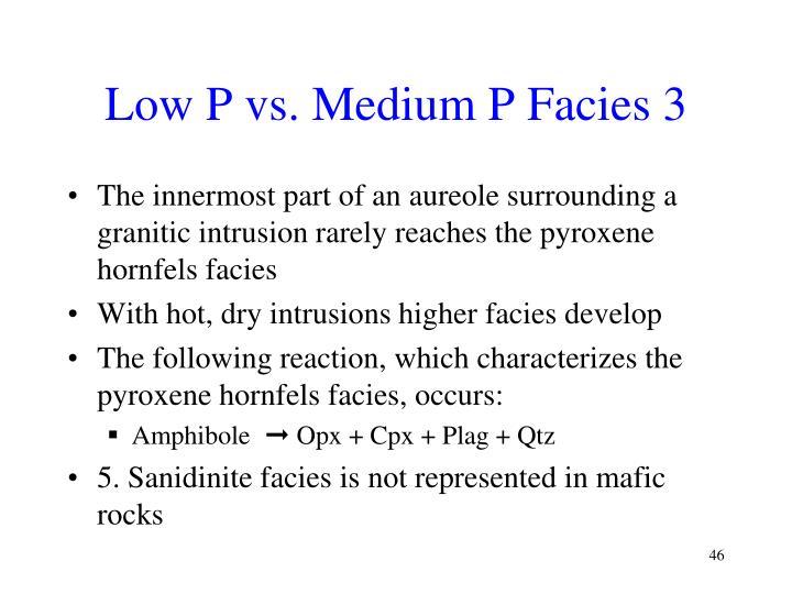 Low P vs. Medium P Facies 3