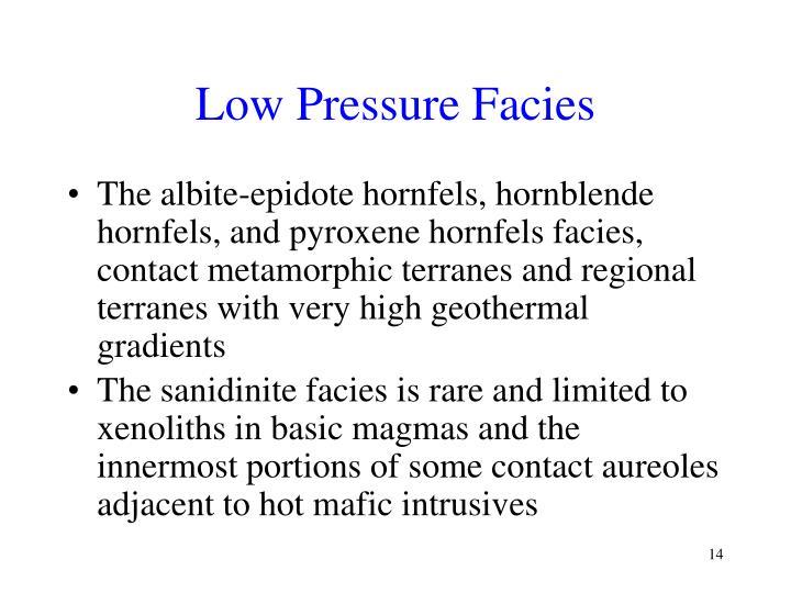Low Pressure Facies