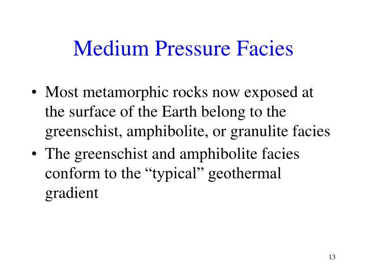 Medium Pressure Facies