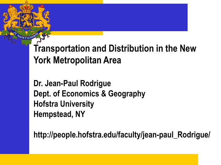 Transportation and distribution in the new york metropolitan area