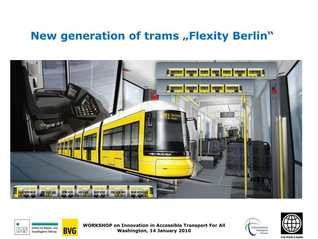"""New generation of trams """"Flexity Berlin"""""""